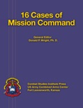 16 Cases of Mission Command book summary, reviews and download