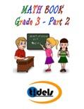 Math Book Grade 3 - Part 2 book summary, reviews and downlod