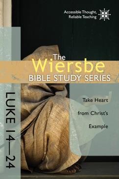 The Wiersbe Bible Study Series: Luke 14-24 E-Book Download