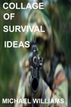 Collage of Survival Ideas book summary, reviews and downlod
