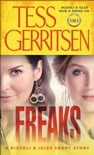 Freaks: A Rizzoli & Isles Short Story book summary, reviews and downlod