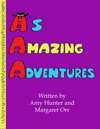A's Amazing Adventures by Christina Carrasquilla book summary, reviews and downlod