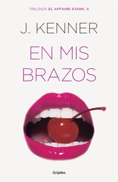 En mis brazos (El affaire Stark 2) E-Book Download