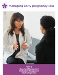 Clinical Guide For Managing Early Pregnancy Loss, Part 2 book summary, reviews and download