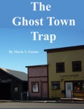 The Ghost Town Trap book summary, reviews and download