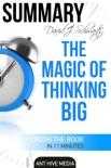 David J. Schwartz's The Magic of Thinking Big Summary book summary, reviews and downlod