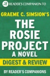 The Rosie Project by Graeme Simsion Digest & Review book summary, reviews and downlod