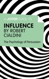 A Joosr Guide to... Influence by Robert Cialdini book summary, reviews and downlod