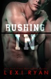 Rushing In book summary, reviews and downlod