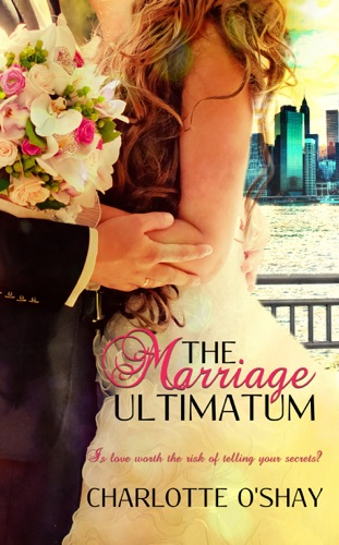 The Marriage Ultimatum by Charlotte O'Shay E-Book Download