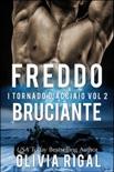 Freddo bruciante. I Tornado D'Acciaio Vol. 2 book summary, reviews and downlod