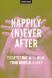 Happily (N)ever After book summary, reviews and downlod