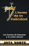 Las 7 Llaves de la Felicidad book summary, reviews and download