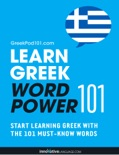 Learn Greek - Word Power 101 book summary, reviews and downlod