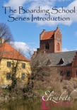 The Boarding School Series Introduction book summary, reviews and downlod