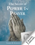 The Secret of Power in Prayer book summary, reviews and download