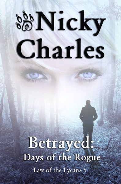 Betrayed: Days of the Rogue by Nicky Charles Book Summary, Reviews and E-Book Download