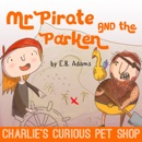 Mr Pirate and the Parken book summary, reviews and download