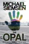 The Opal (Book 2 of the Matt Turner Series)