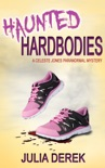 Haunted Hardbodies book summary, reviews and download