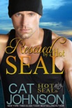 Rescued by a Hot SEAL book summary, reviews and downlod