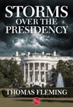 Storms Over the Presidency book summary, reviews and downlod