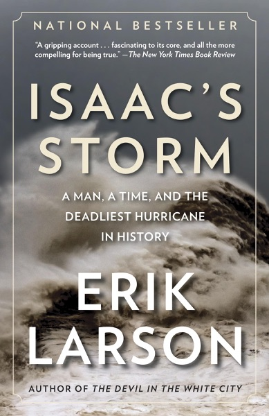 Isaac's Storm by Erik Larson Book Summary, Reviews and E-Book Download
