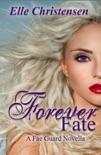 Forever Fate: A Fae Guard Novella