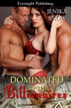Dominated by the Billionaires book summary, reviews and downlod
