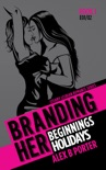Branding Her 1 : Beginnings & Holidays [E01 & E02] book summary, reviews and download