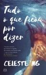Tudo o Que Ficou Por Dizer book summary, reviews and downlod