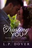Trusting You book summary, reviews and downlod