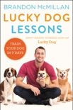 Lucky Dog Lessons book summary, reviews and download
