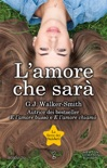 L'amore che sarà book summary, reviews and downlod