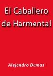 El Caballero de Harmental resumen del libro