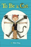 To Be a Cat book summary, reviews and downlod