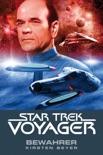 Star Trek - Voyager 9: Bewahrer book summary, reviews and downlod