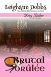 Brutal Brulee book summary, reviews and downlod