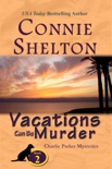 Vacations Can Be Murder: A Girl and Her Dog Cozy Mystery book summary, reviews and download