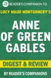 Anne of Green Gables: A Novel By Lucy Maud Montgomery I Digest & Review book summary, reviews and downlod