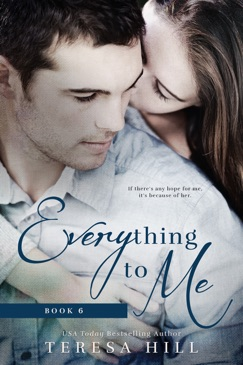 Everything To Me (Book 6) E-Book Download