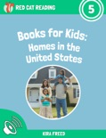 Books for Kids: Homes in the United States book summary, reviews and download