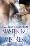 Mastering the Mistress...Book 0 in the Kindred Tales Series book summary, reviews and downlod