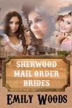 Sherwood Mail Order Brides Boxed Set book summary, reviews and download