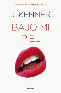 Bajo mi piel (El affaire Stark 3) E-Book Download