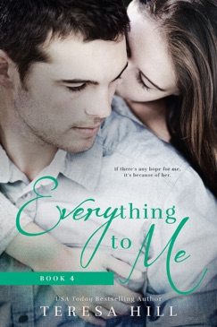 Everything To Me (Book 4) E-Book Download