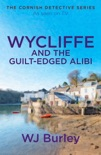 Wycliffe and the Guilt-Edged Alibi book summary, reviews and downlod