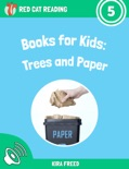 Books for Kids: Trees and Paper book summary, reviews and download