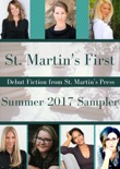Spring/Summer 2017 St. Martin's First Sampler book summary, reviews and downlod