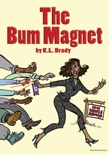 THE BUM MAGNET book summary, reviews and download